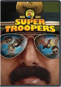 Broken Lizard's Super Troopers